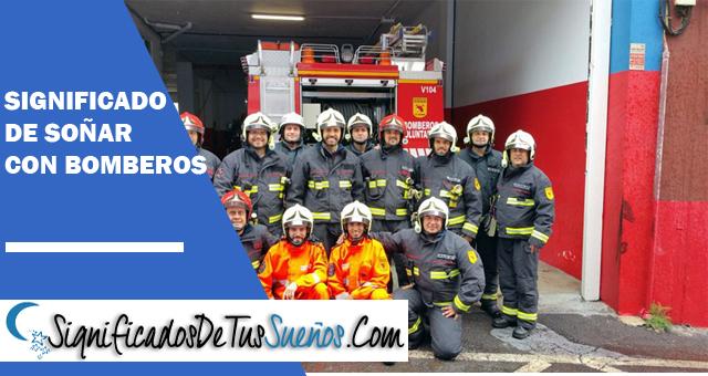 Significado de soñar con bomberos