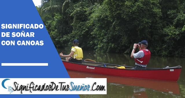 Significado de soñar con canoa