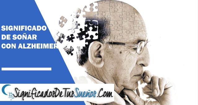 Significado de soñar con alzhéimer