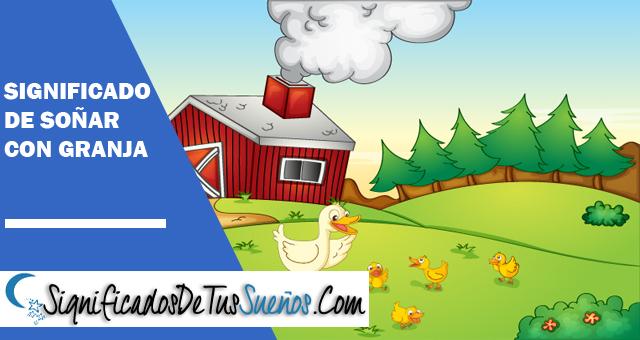 Significado de soñar con una granja