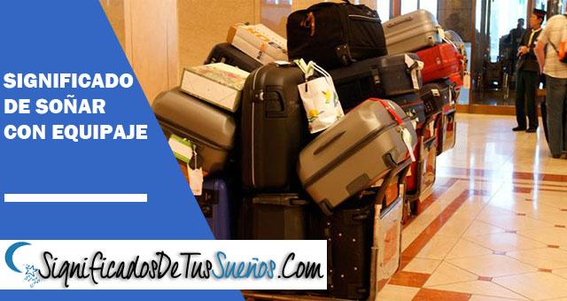 Significado de soñar con equipaje