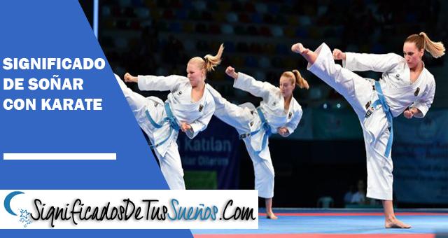 Significado de soñar con karate