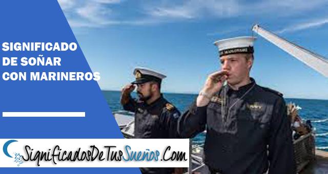 Significado de soñar con marineros