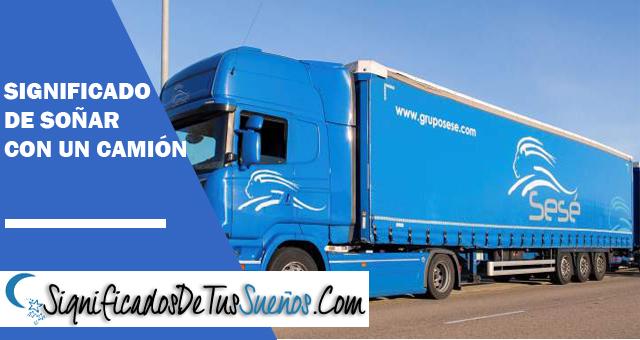 Significado de soñar con un camión