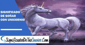 que significa soñar con unicornio
