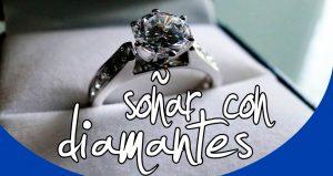Significado Soñar con diamantes