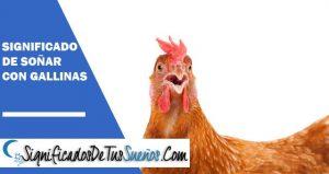 que signific soñar con gallinas
