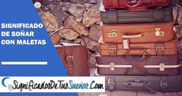 Significado de soñar con maletas