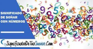 Soñar con número | Interpretación y significados
