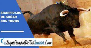 Significado de soñar con toros