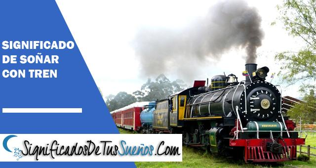Significado de soñar con tren