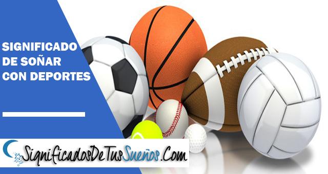 Significado de soñar con deportes