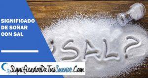 que significa soñar con sal