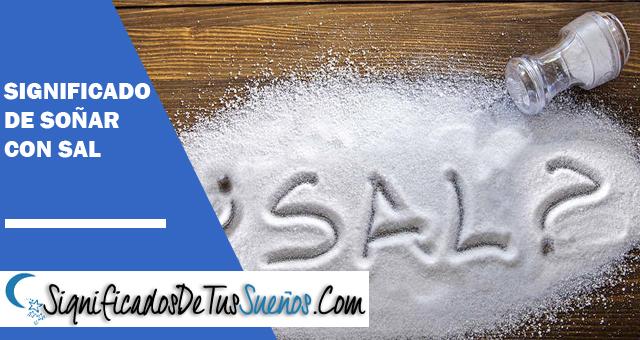 ¿Qué significa soñar con sal?