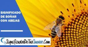 que significa soñar con abejas